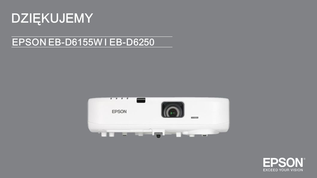 DZIĘKUJEMY EPSON EB-D6155W I EB-D6250