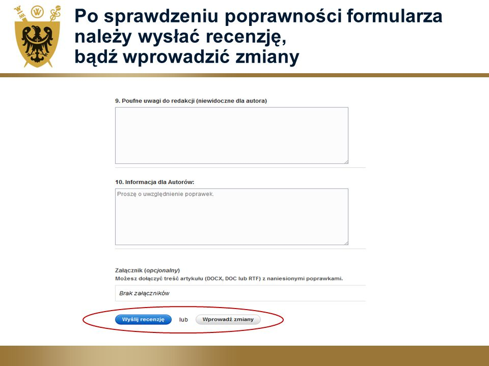 Po sprawdzeniu poprawności formularza należy wysłać recenzję, bądź wprowadzić zmiany