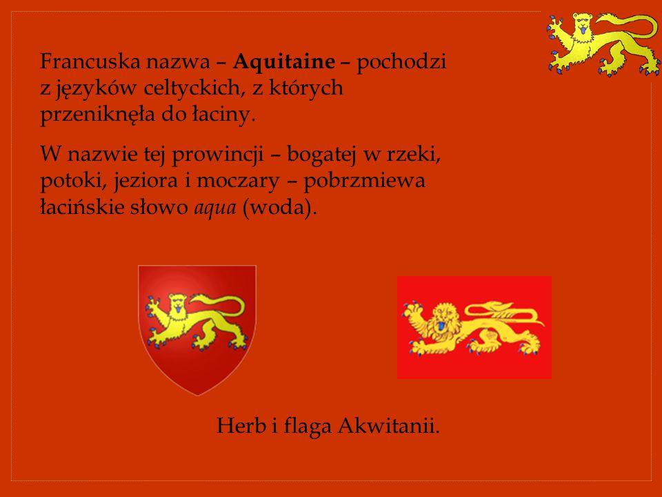Francuska nazwa – Aquitaine – pochodzi z języków celtyckich, z których przeniknęła do łaciny. W nazwie tej prowincji – bogatej w rzeki, potoki, jezior
