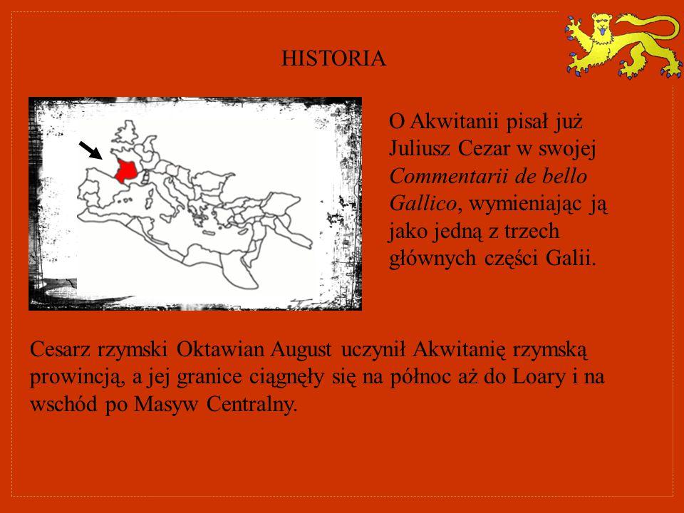 O Akwitanii pisał już Juliusz Cezar w swojej Commentarii de bello Gallico, wymieniając ją jako jedną z trzech głównych części Galii. Cesarz rzymski Ok
