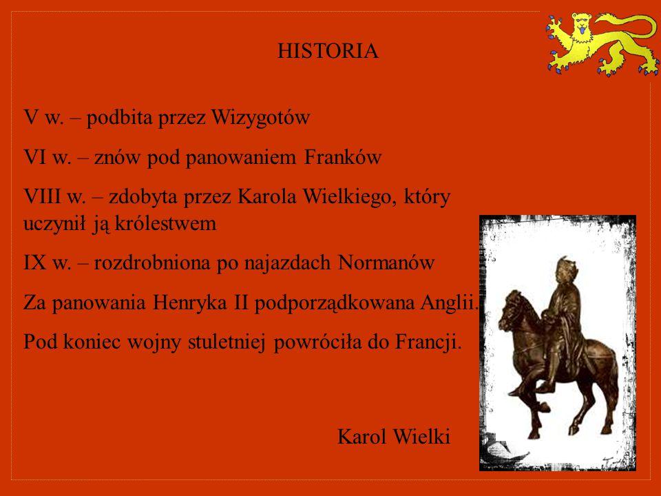 HISTORIA V w. – podbita przez Wizygotów VI w. – znów pod panowaniem Franków VIII w. – zdobyta przez Karola Wielkiego, który uczynił ją królestwem IX w