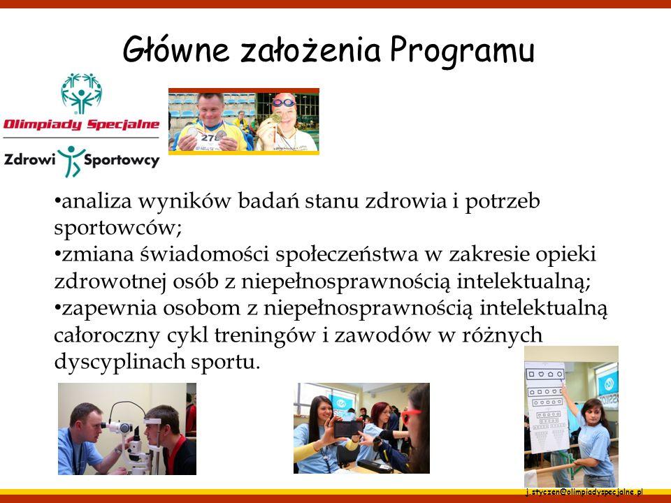 j.styczen@olimpiadyspecjalne.pl analiza wyników badań stanu zdrowia i potrzeb sportowców; zmiana świadomości społeczeństwa w zakresie opieki zdrowotne