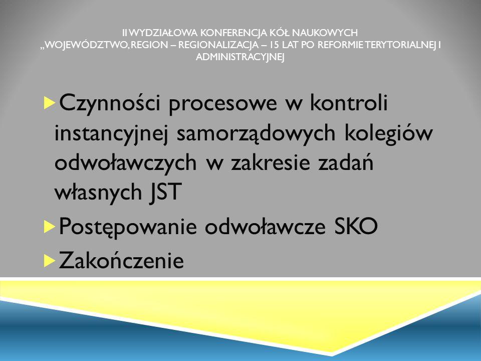 Zakres kontroli instancyjnej SKO I.Zakres kontroli instancyjnej SKO: 1.