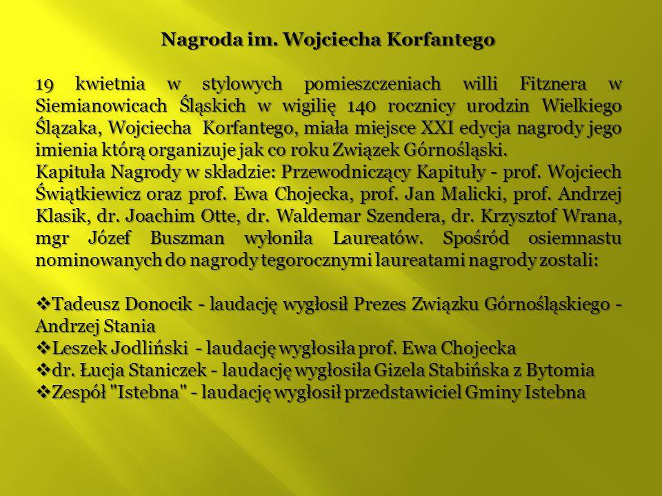 Nagroda im. Wojciecha Korfantego 19 kwietnia w stylowych pomieszczeniach willi Fitznera w Siemianowicach Śląskich w wigilię 140 rocznicy urodzin Wielk