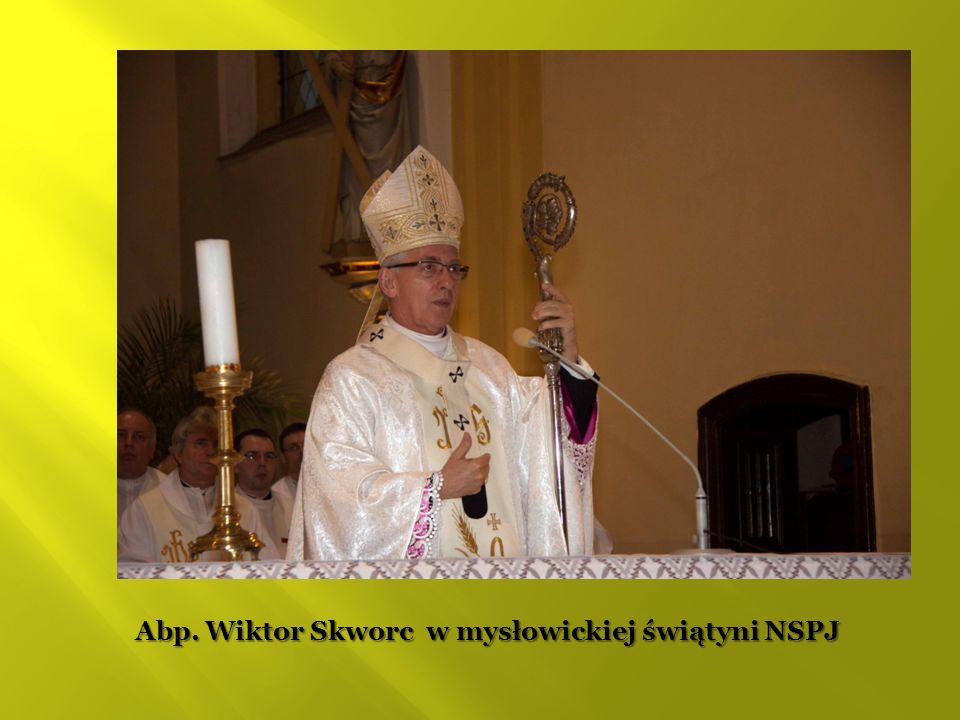 Abp. Wiktor Skworc w mysłowickiej świątyni NSPJ