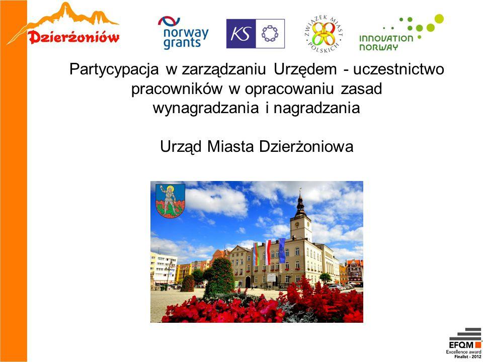 Partycypacja w zarządzaniu Urzędem - uczestnictwo pracowników w opracowaniu zasad wynagradzania i nagradzania Urząd Miasta Dzierżoniowa