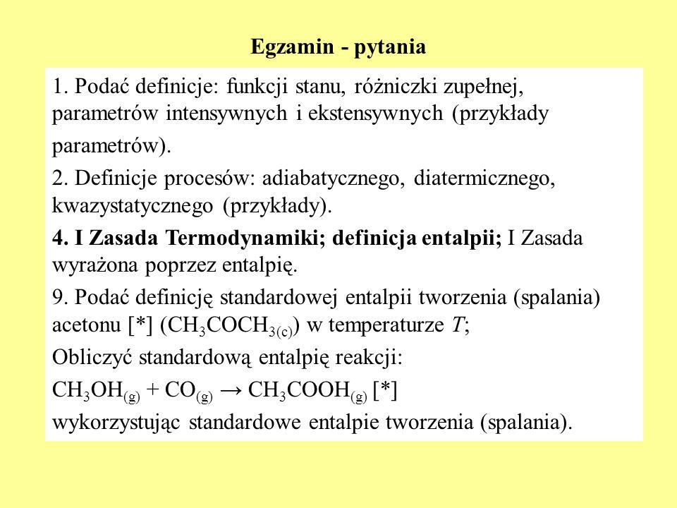 I ZASADA TERMODYNAMIKI Postuluje się istnienie funkcji stanu, zwanej energią wewnętrzną (U), która ma następujące właściwości: 1.