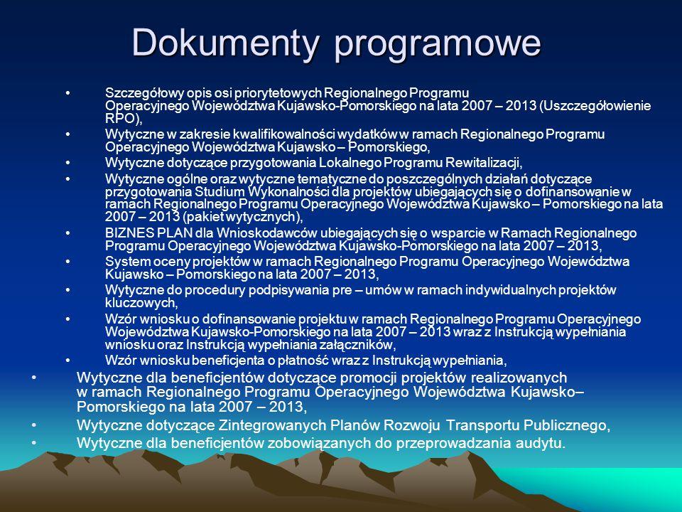 Dokumenty programowe Szczegółowy opis osi priorytetowych Regionalnego Programu Operacyjnego Województwa Kujawsko-Pomorskiego na lata 2007 – 2013 (Uszc