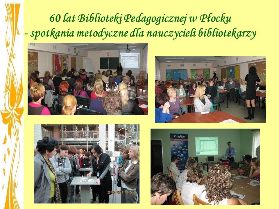 60 lat Biblioteki Pedagogicznej w Płocku - spotkania metodyczne dla nauczycieli bibliotekarzy