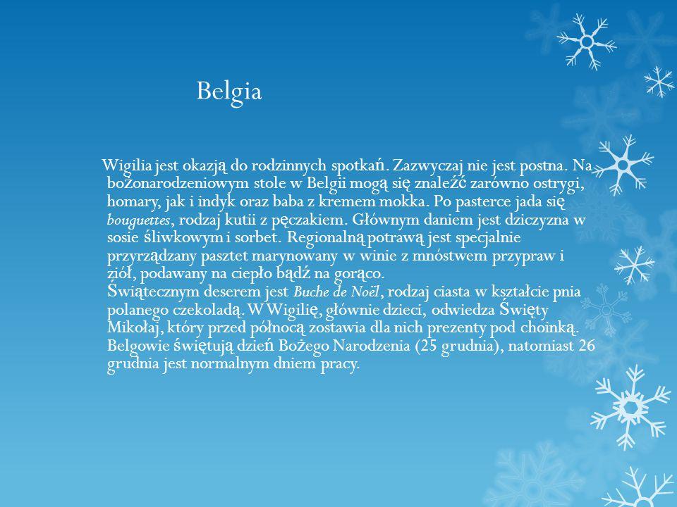 Belgia Wigilia jest okazj ą do rodzinnych spotka ń.