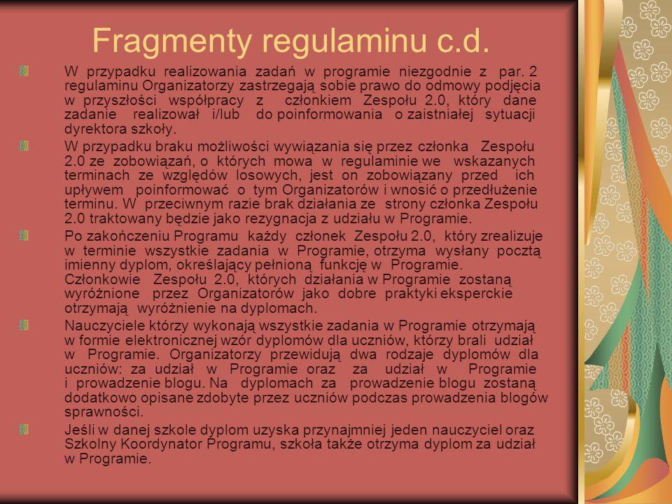 Fragmenty regulaminu c.d. W przypadku realizowania zadań w programie niezgodnie z par.