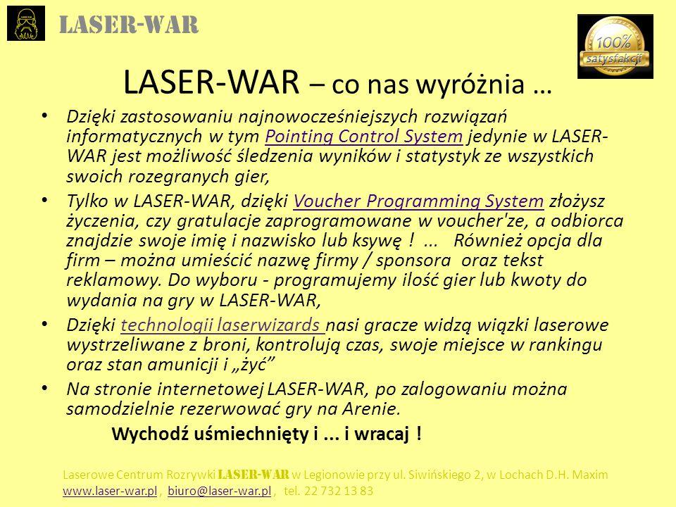LASER-WAR Laserowe Centrum Rozrywki LASER-WAR w Legionowie przy ul. Siwińskiego 2, w Lochach D.H. Maxim www.laser-war.plwww.laser-war.pl, biuro@laser-