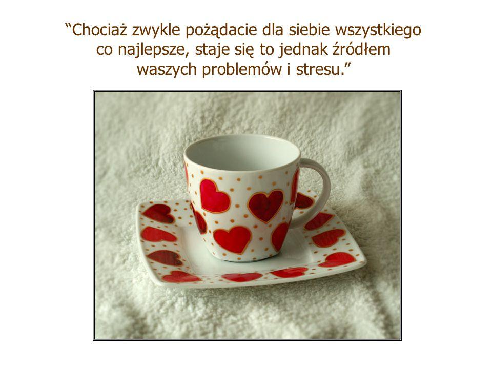 Chociaż zwykle pożądacie dla siebie wszystkiego co najlepsze, staje się to jednak źródłem waszych problemów i stresu.