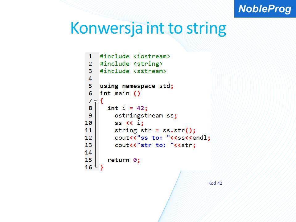 Konwersja int to string Kod 42