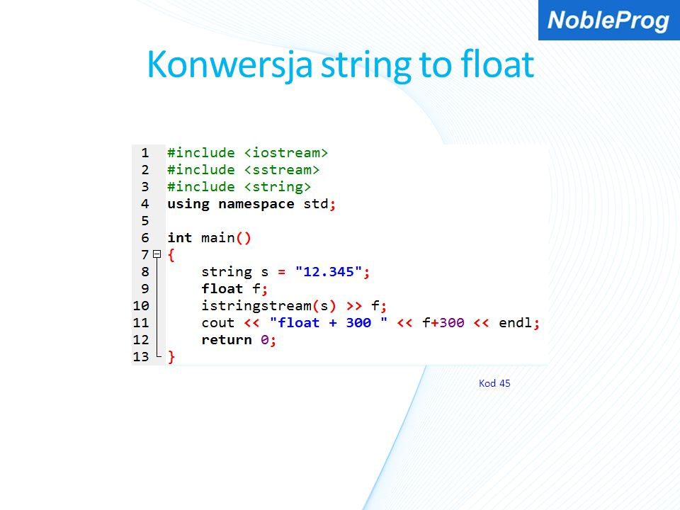 Konwersja string to float Kod 45