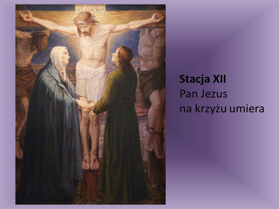 Stacja XII Pan Jezus na krzyżu umiera
