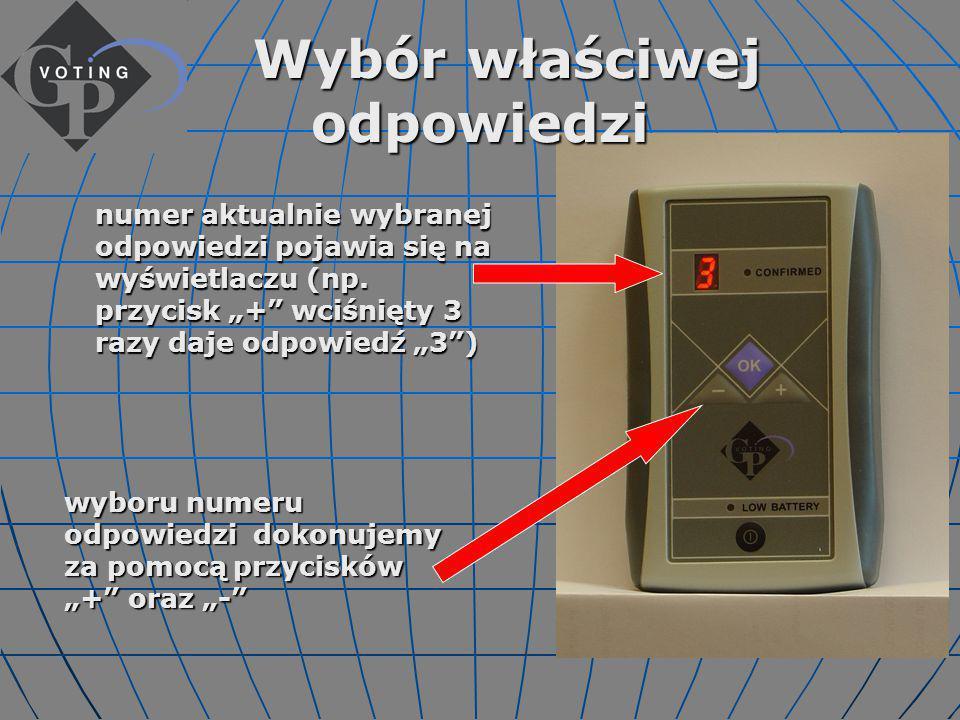 Instrukcja głosowania Prosimy o włączenie pilota (po zakończeniu głosowania pilot zostanie wyłączony przez operatora) Prosimy o włączenie pilota (po zakończeniu głosowania pilot zostanie wyłączony przez operatora) czerwona kropka na wyświetlaczu świadczy o tym, że pilot jest włączony