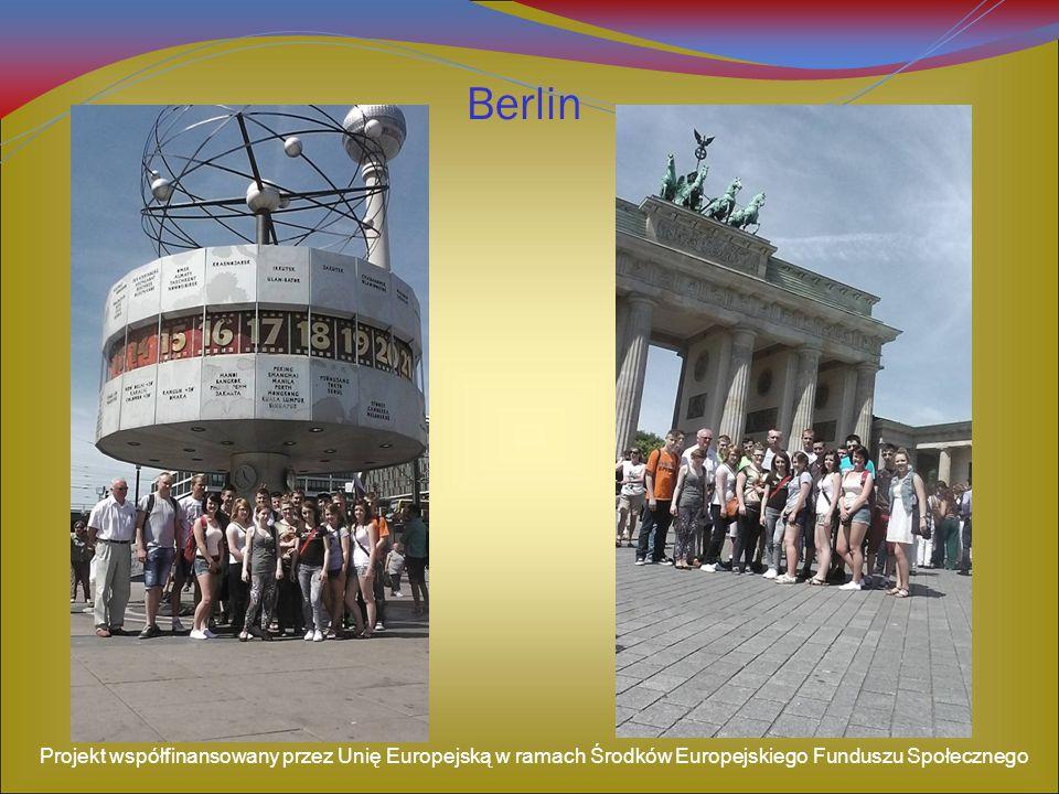 Berlin Projekt współfinansowany przez Unię Europejską w ramach Środków Europejskiego Funduszu Społecznego