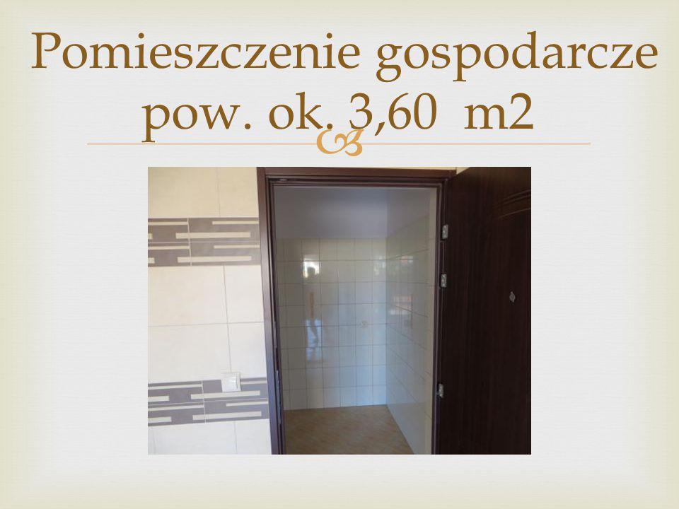  Pomieszczenie gospodarcze pow. ok. 3,60 m2