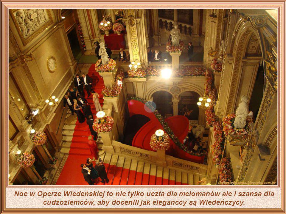 Występ na scenie Opery Wiedeńskiej jest zawsze ukoronowaniem kariery każdego artysty oraz orkiestry.