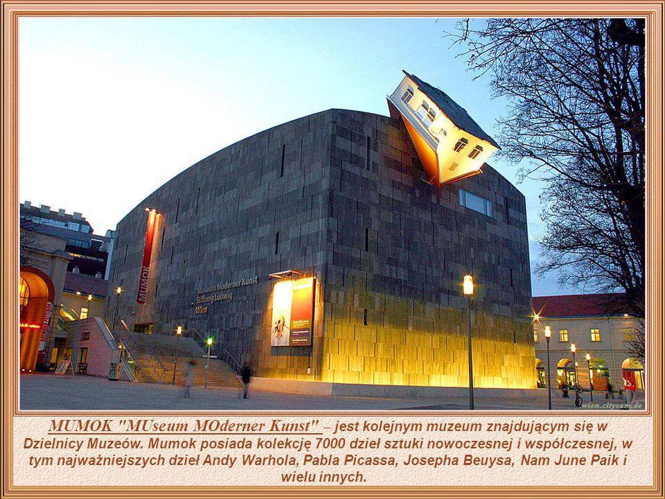 MuseumsQuartier – jest ósmym co do wielkości obszarem kultury w świecie. Przestrzeń ta wywodzi się z otoczenia Pałacu Hofburg i popularyzuje sztukę w