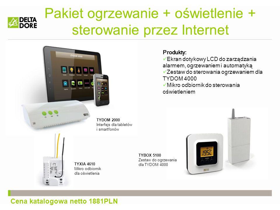 Pakiet ogrzewanie + oświetlenie + sterowanie przez Internet Produkty: Ekran dotykowy LCD do zarządzania alarmem, ogrzewaniem i automatyką Zestaw do sterowania ogrzewaniem dla TYDOM 4000 Mikro odbiornik do sterowania oświetleniem TYBOX 5100 Zestaw do ogrzewania dla TYDOM 4000 TYXIA 4610 Mikro odbiornik dla oświetlenia Cena katalogowa netto 1881PLN TYDOM 2000 Interfejs dla tabletów i smartfonów