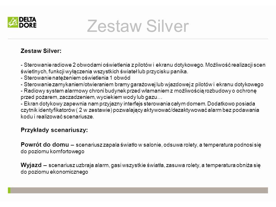 Zestaw Silver Zestaw Silver: - Sterowanie radiowe 2 obwodami oświetlenia z pilotów i ekranu dotykowego. Możliwość realizacji scen świetlnych, funkcji