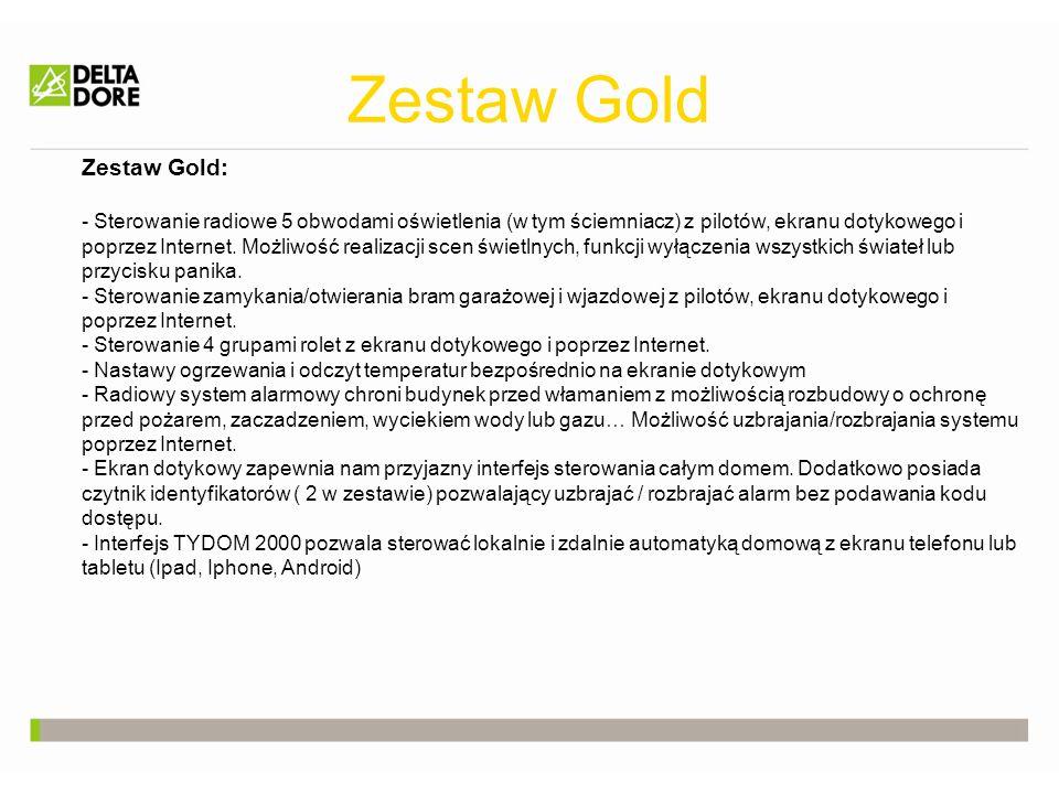 Zestaw Gold Zestaw Gold: - Sterowanie radiowe 5 obwodami oświetlenia (w tym ściemniacz) z pilotów, ekranu dotykowego i poprzez Internet. Możliwość rea