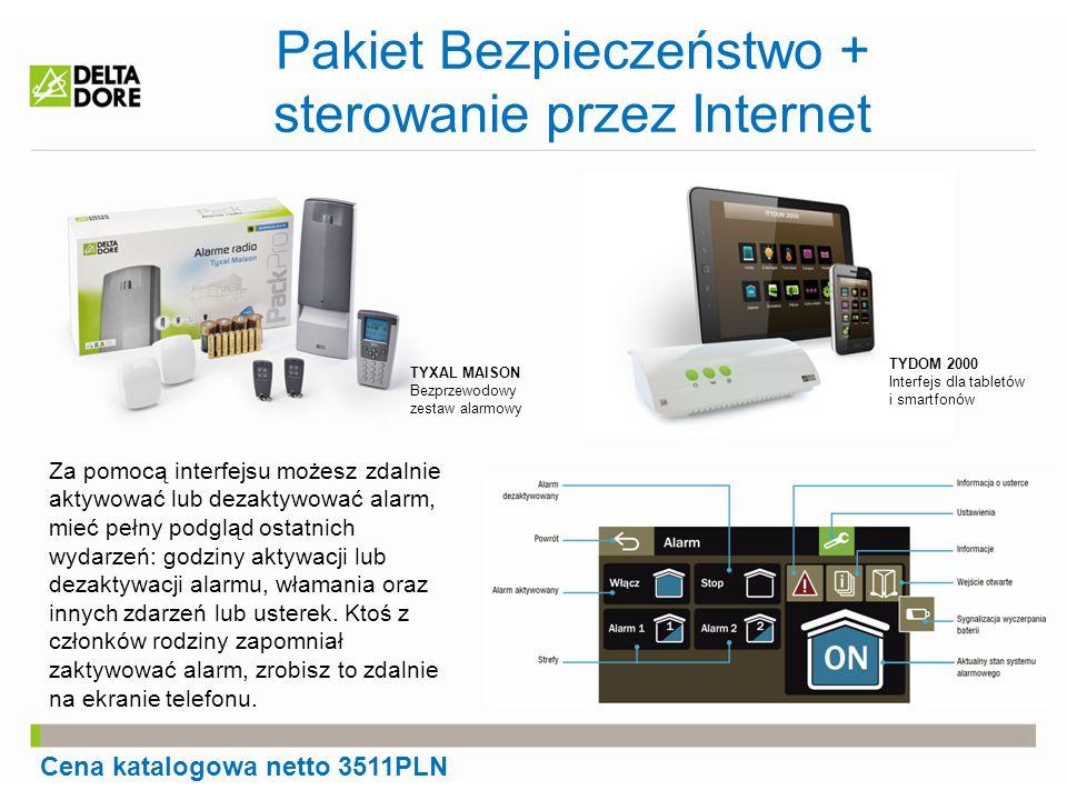 Pakiet Bezpieczeństwo + sterowanie przez Internet TYXAL MAISON Bezprzewodowy zestaw alarmowy TYDOM 2000 Interfejs dla tabletów i smartfonów Cena katal