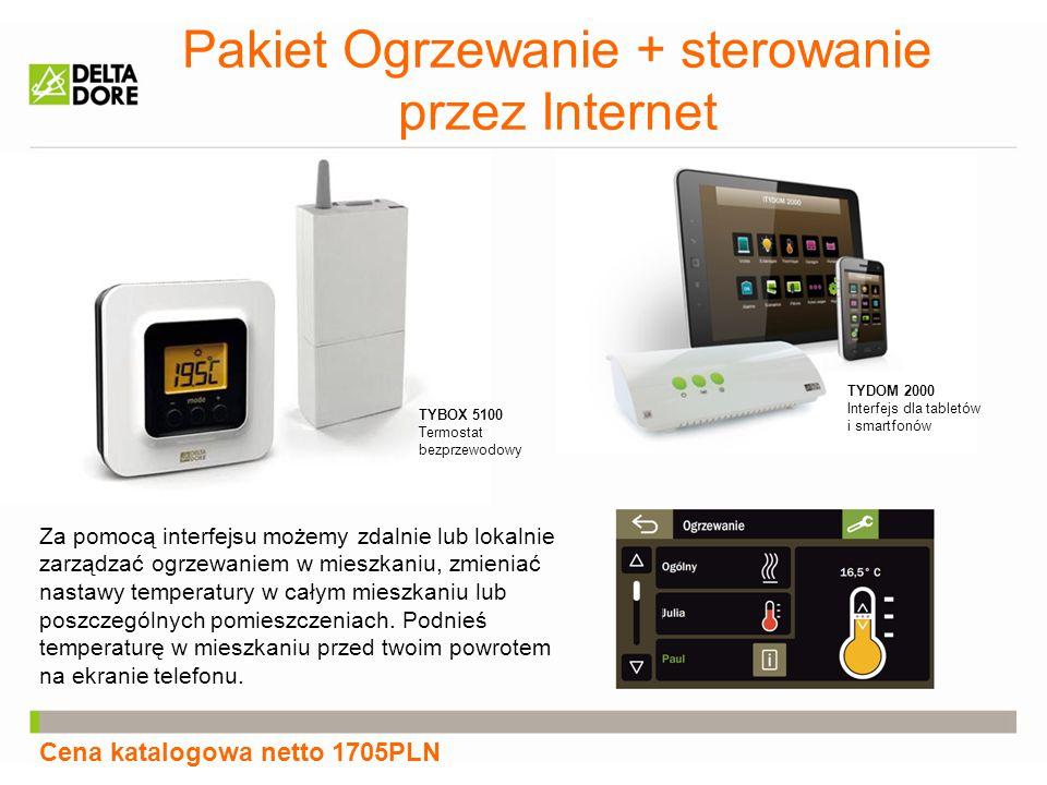 Pakiet Ogrzewanie + sterowanie przez Internet Cena katalogowa netto 1705PLN TYDOM 2000 Interfejs dla tabletów i smartfonów TYBOX 5100 Termostat bezprz