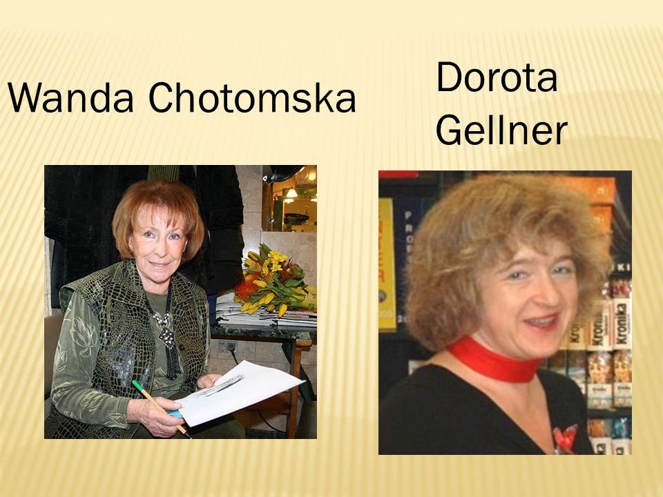 Wanda Chotomska Dorota Gellner