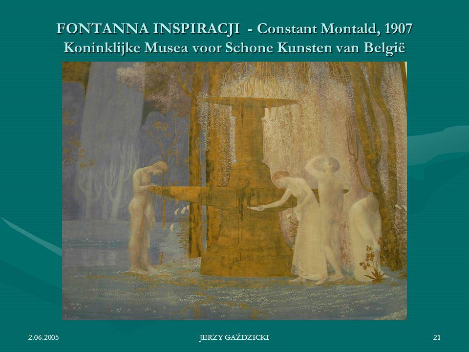 2.06.2005JERZY GAŹDZICKI21 FONTANNA INSPIRACJI - Constant Montald, 1907 Koninklijke Musea voor Schone Kunsten van België