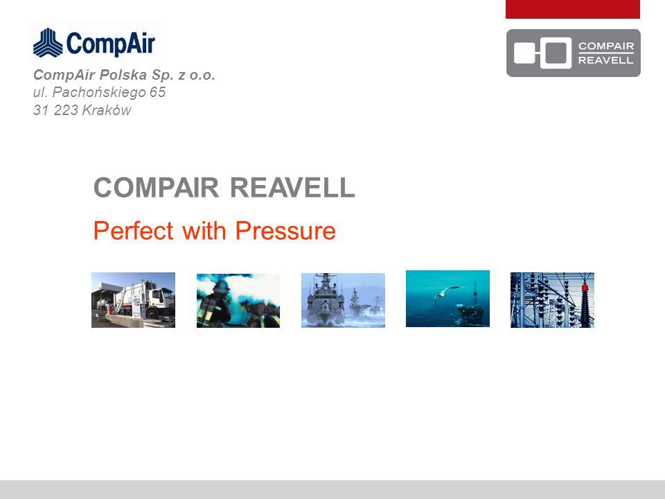 COMPAIR REAVELL Perfect with Pressure CompAir Polska Sp. z o.o. ul. Pachońskiego 65 31 223 Kraków