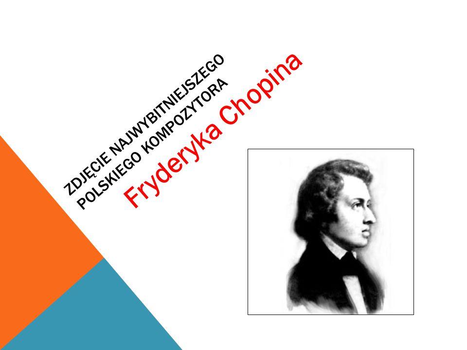 ZDJĘCIE NAJWYBITNIEJSZEGO POLSKIEGO KOMPOZYTORA Fryderyka Chopina