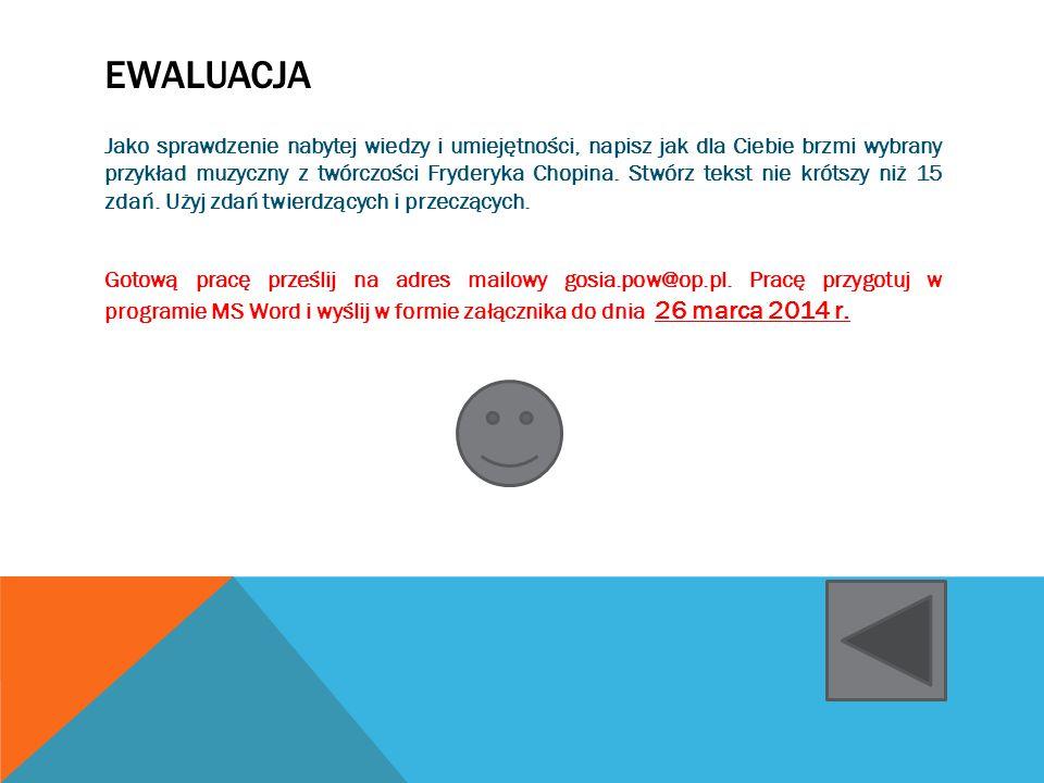 KRYTERIA OCENIANIA Każda osoba będzie oceniana według następujących kryteriów: 1.Sposobu przedstawienia zapamiętanej melodii (dopuszcza się nagranie własnego śpiewu i przesłanie w formacie MP3 na adres gosia.pow@op.plgosia.pow@op.pl ) 2.