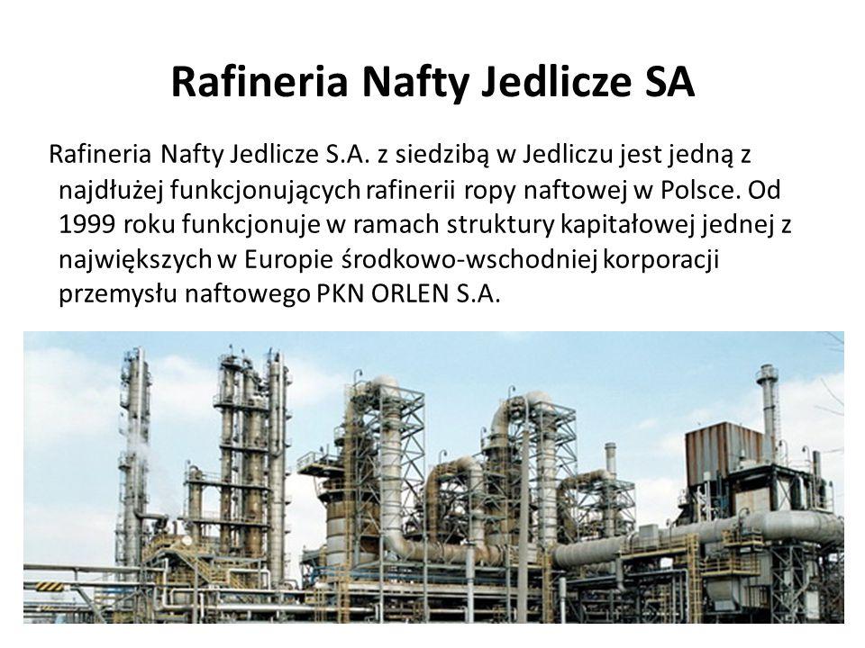 Rafineria Nafty Jedlicze SA Rafineria Nafty Jedlicze S.A. z siedzibą w Jedliczu jest jedną z najdłużej funkcjonujących rafinerii ropy naftowej w Polsc