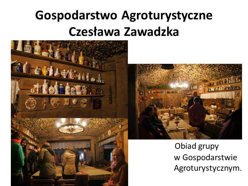 Gospodarstwo Agroturystyczne Czesława Zawadzka Obiad grupy w Gospodarstwie Agroturystycznym.