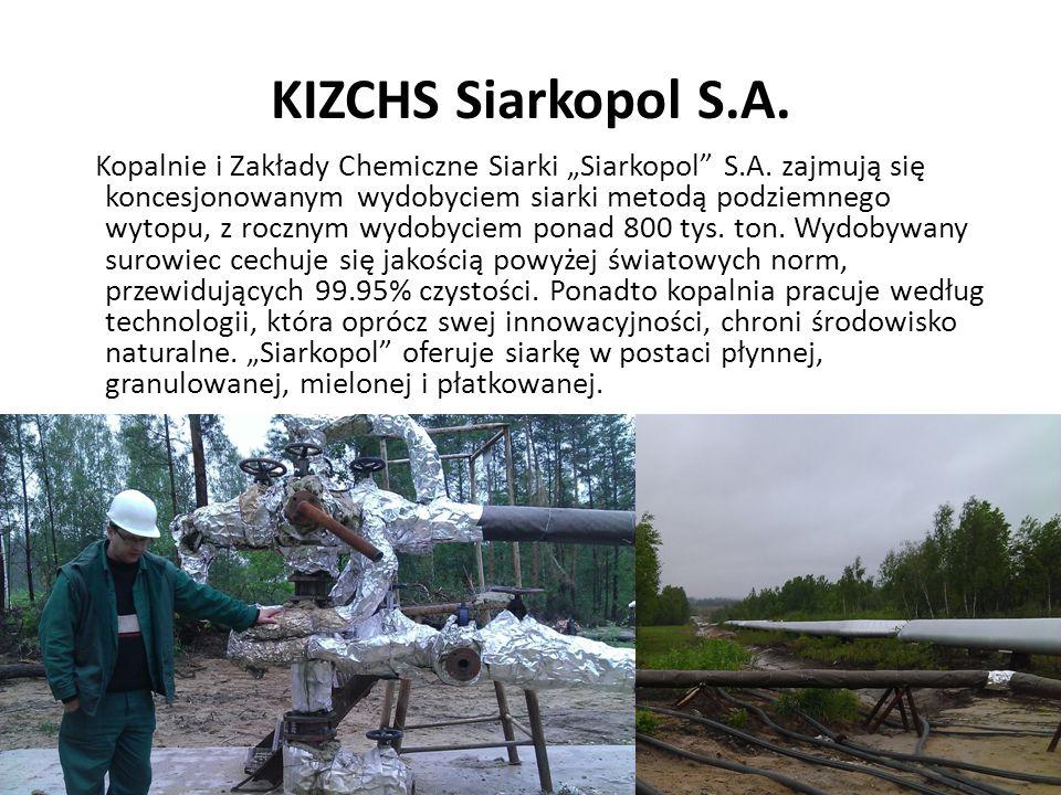 """KIZCHS Siarkopol S.A. Kopalnie i Zakłady Chemiczne Siarki """"Siarkopol"""" S.A. zajmują się koncesjonowanym wydobyciem siarki metodą podziemnego wytopu, z"""