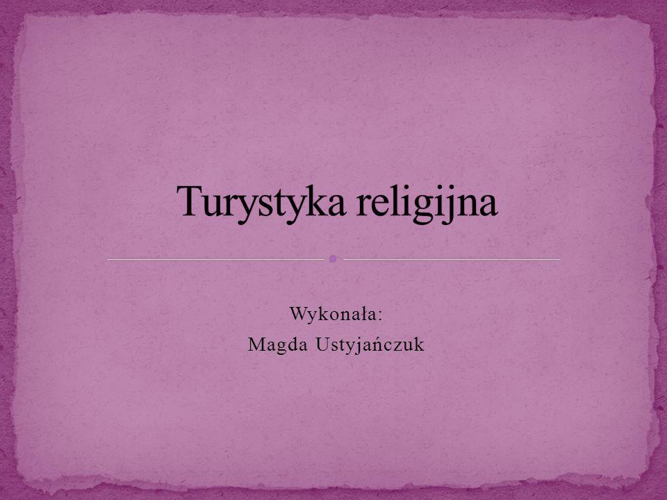 Wykonała: Magda Ustyjańczuk