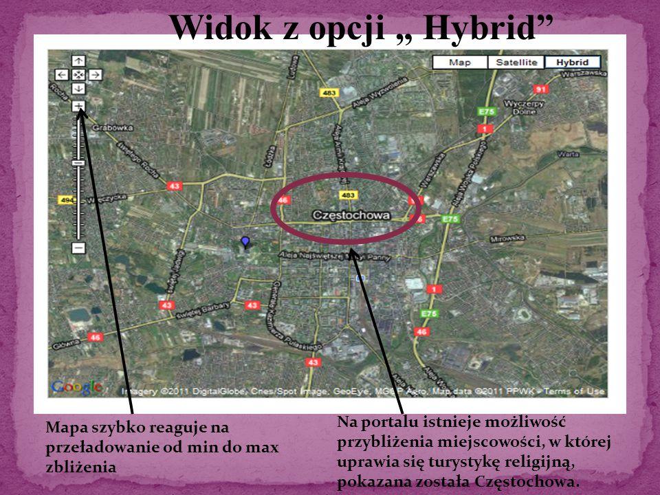 Mapa szybko reaguje na przeładowanie od min do max zbliżenia Na portalu istnieje możliwość przybliżenia miejscowości, w której uprawia się turystykę religijną, pokazana została Częstochowa.
