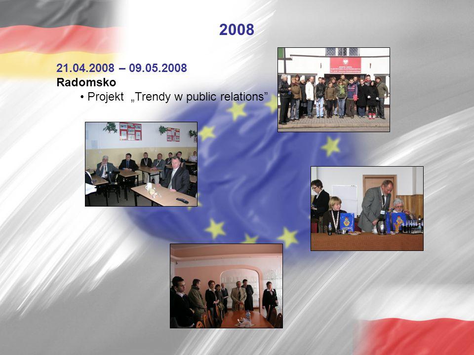 "2008 21.04.2008 – 09.05.2008 Radomsko Projekt ""Trendy w public relations"""