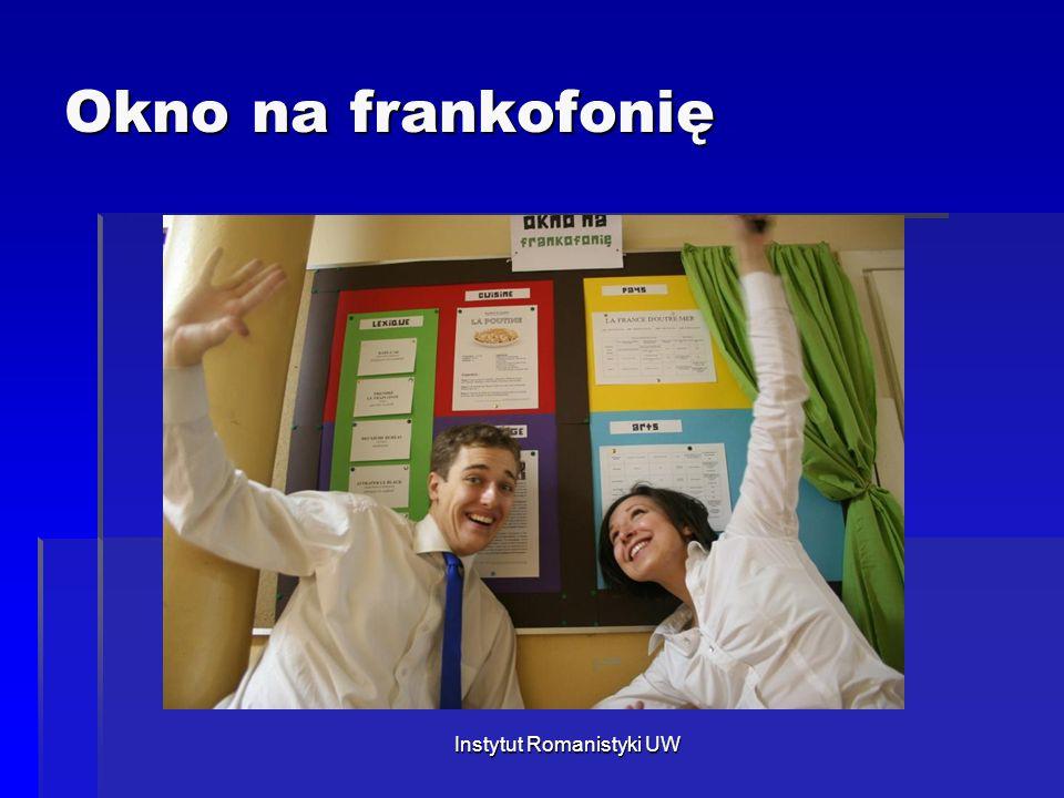 Okno na frankofonię Instytut Romanistyki UW
