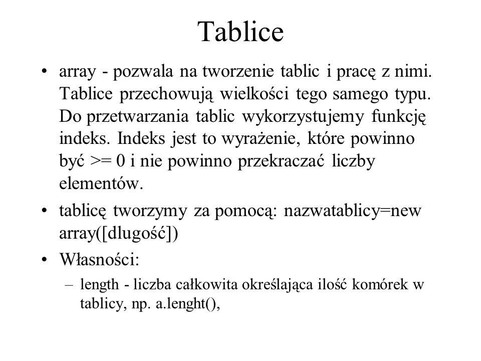 array - pozwala na tworzenie tablic i pracę z nimi. Tablice przechowują wielkości tego samego typu. Do przetwarzania tablic wykorzystujemy funkcję ind