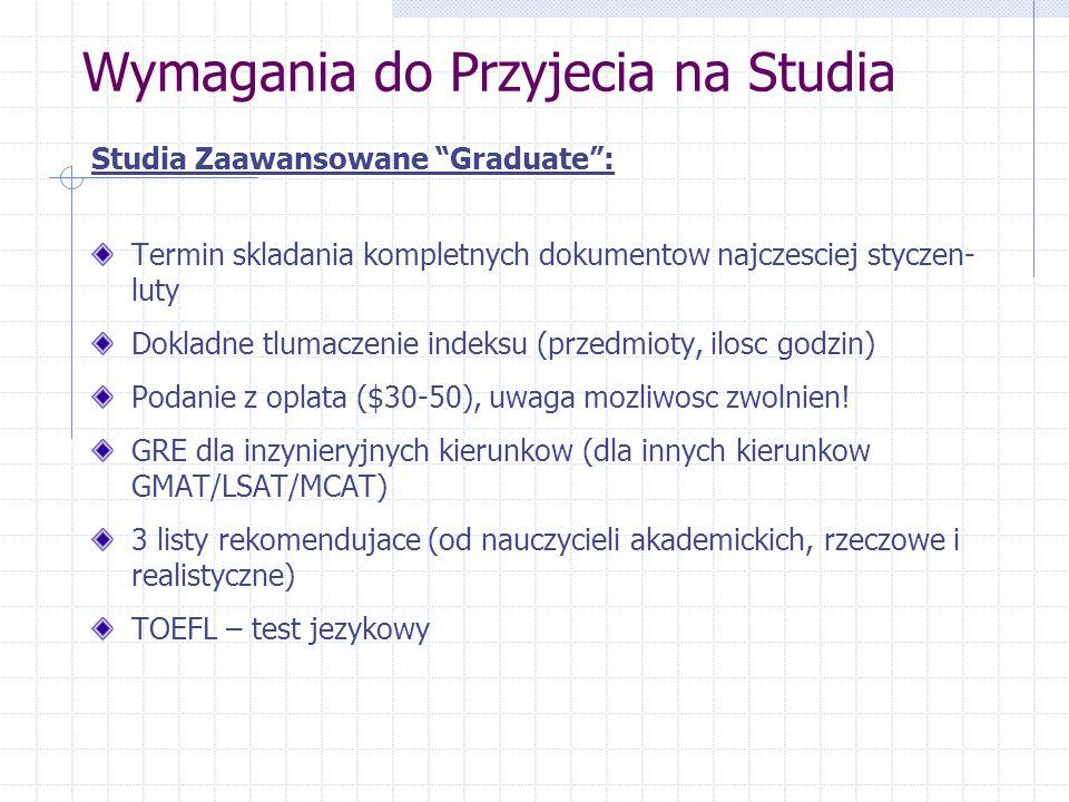 """Studia Zaawansowane """"Graduate"""": Termin skladania kompletnych dokumentow najczesciej styczen- luty Dokladne tlumaczenie indeksu (przedmioty, ilosc godz"""