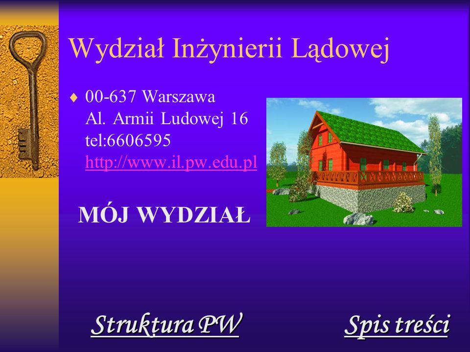 Wydział Inżynierii Lądowej  00-637 Warszawa Al.