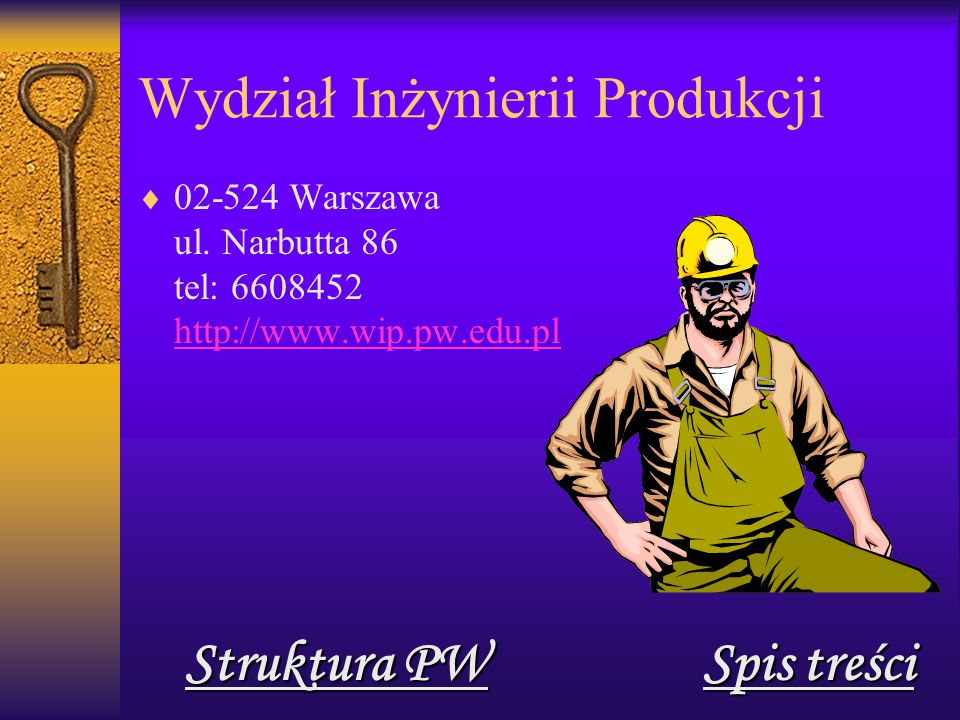 Wydział Inżynierii Produkcji  02-524 Warszawa ul.