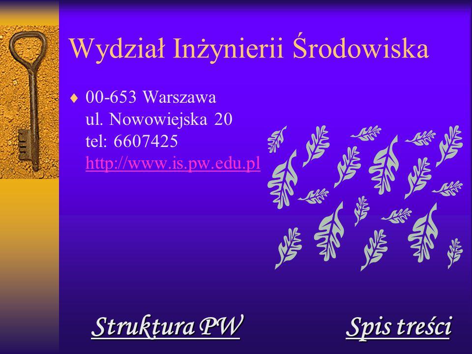 Wydział Inżynierii Środowiska  00-653 Warszawa ul.