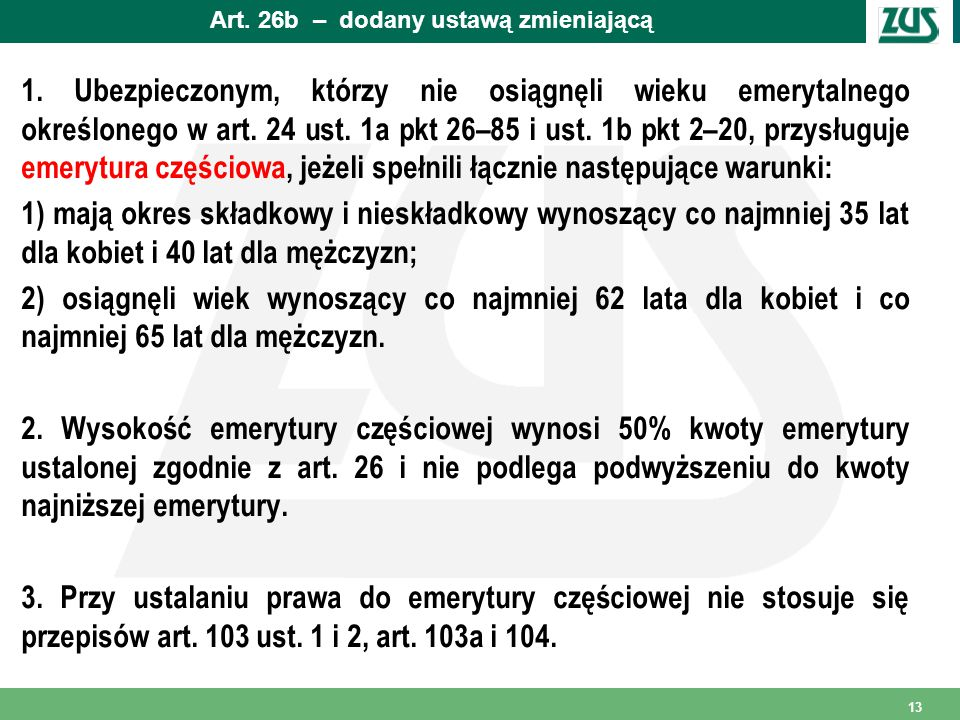 Art.26b – dodany ustawą zmieniającą 1.