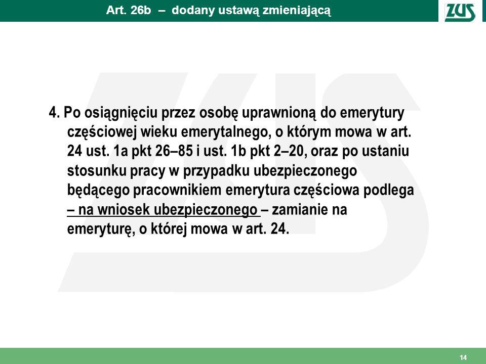 Art.26b – dodany ustawą zmieniającą 4.