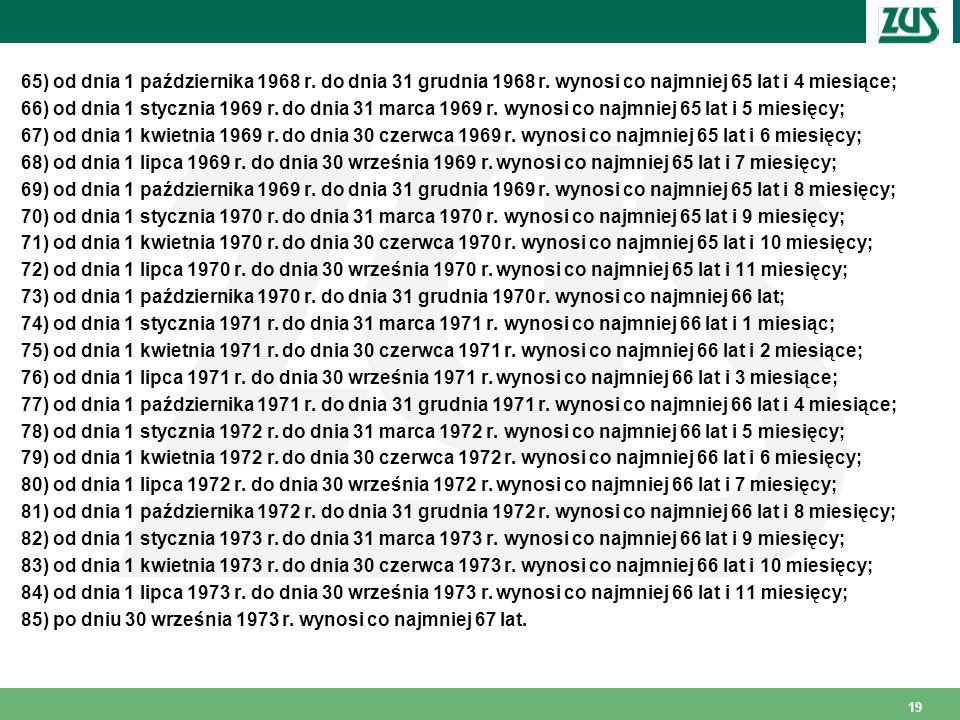 65) od dnia 1 października 1968 r.do dnia 31 grudnia 1968 r.